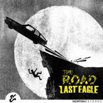 آلبوم جدید از  LAST EAGLE بنام The Road