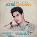 حسین ترکی – عطر زندگی