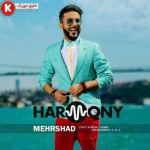 مهرشاد آهنگ جدید و بسیار زیبا و شنیدنی بنام هارمونی