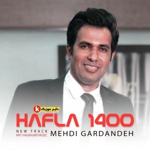 اجرای زنده حفله ۱۴۰۰ از مهدی گردنده
