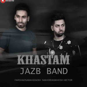 jazb band آهنگ جدید و بنام خستم