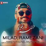 میلاد رمضانی آهنگ جدید بنام دلتم بخواد