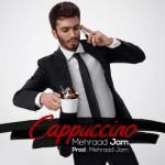 آهنگ مهراد جم به نام کاپوچینو